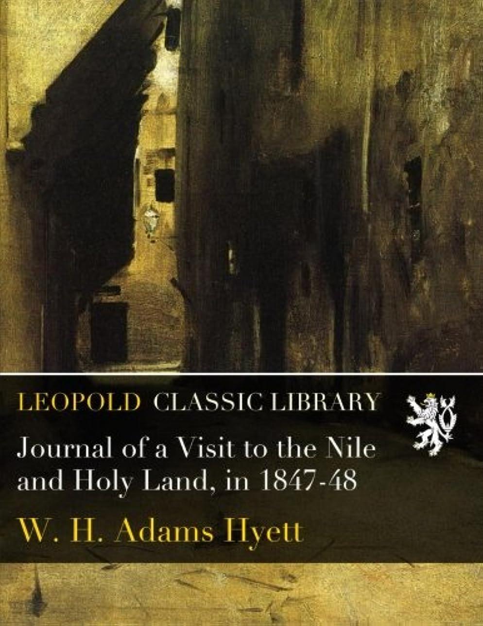カバーインターネット爆発するJournal of a Visit to the Nile and Holy Land, in 1847-48