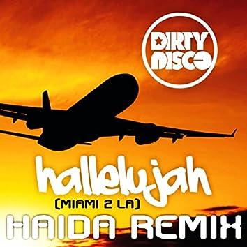 Hallelujah (Miami 2 LA) (Haida Nudisco Remix)