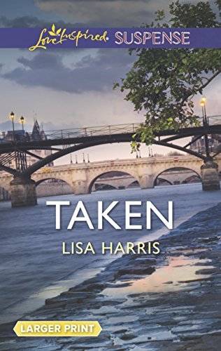 Taken (Love Inspired Suspense)