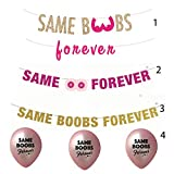 Same Boobs Forever Banners and Balloons!