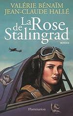 La Rose de Stalingrad de Valérie Hallé-Benaïm