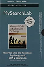 MySearchLab with Pearson eText -- Access Code Card -- for Abnormal Child and Adolescent Psychology with DSM-V Updates (8th Edition) by Rita ` Wicks-Nelson (2014-03-24)