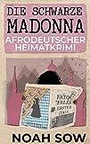 'Die Schwarze Madonna - Fatou Falls...' von 'Sow, Noah'