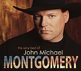 The Very Best Of von John Michael Montgomery