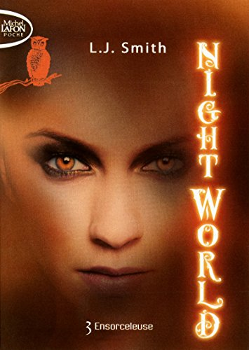 Night World - tome 3 Ensorceleuse
