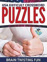 USA Difficult Crossword Puzzles: Brain Twisting Fun 168127311X Book Cover