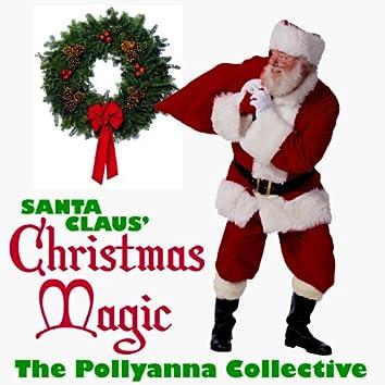 Santa Claus' Christmas Magic