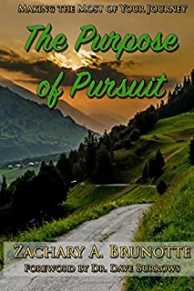 The Purpose of Pursuit: Making the Most of your Journey