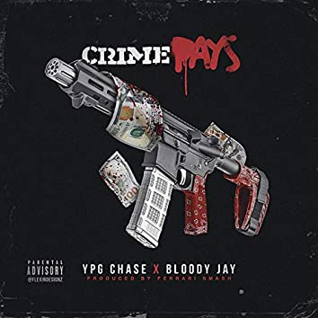 Crime Pays (feat. Bloody Jay)