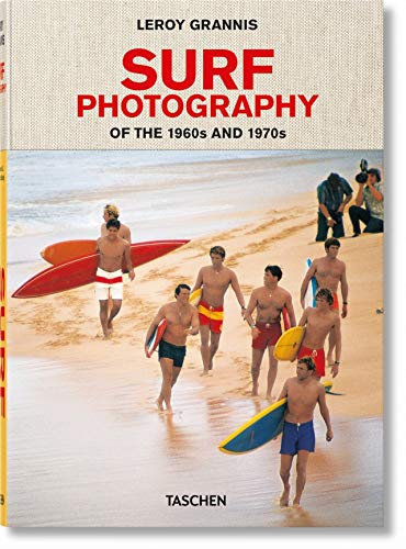 LeRoy Grannis. Surf Photography of the 1960s and 1970s (CLOTHBOUND)