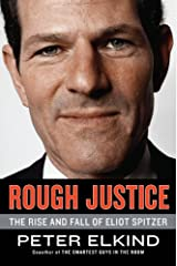 Client 9: The Rise and Fall of Eliot Spitzer Kindle Edition