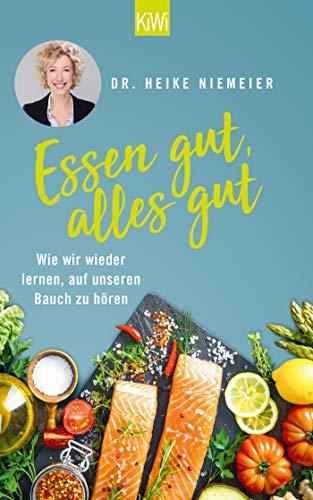 Buchseite und Rezensionen zu 'Essen gut, alles gut' von Dr. Heike Niemeier