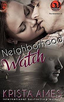Neighborhood Watch: A Phoenix Agency Novella (Phoenix Agency Universe Book 7) by [Krista Ames]