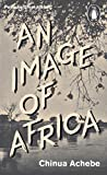 Great Ideas V an Image of Africa: The Trouble With Nigeria (Penguin Great Ideas)