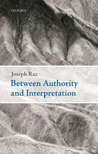 Between Authority and Interpretation: On the Theory of Law and Practical Reason (English Edition)