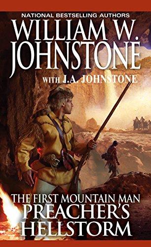 Preacher's Hellstorm (Preacher/First Mountain Man Book 23)