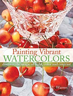 Painting Vibrant Watercolours book by Soon Y. Warren [Paperback]
