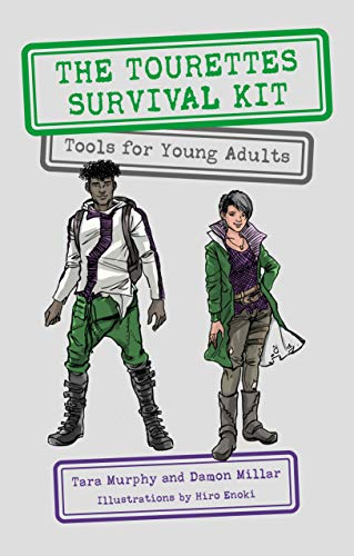 The Tourettes Survival Kit: Tools for Young Adults with Tics (English Edition)
