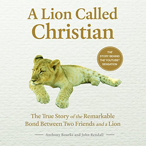 A Lion Called Christian audiobook cover art