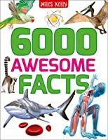 6000 Awesome Facts