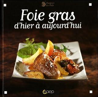 Foie gras : D'hier à aujourd'hui (Fraises des bois)