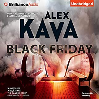 Black Friday     A Maggie O'Dell Novel #7              Written by:                                                                                                                                 Alex Kava                               Narrated by:                                                                                                                                 Tanya Eby                      Length: 7 hrs and 39 mins     Not rated yet     Overall 0.0