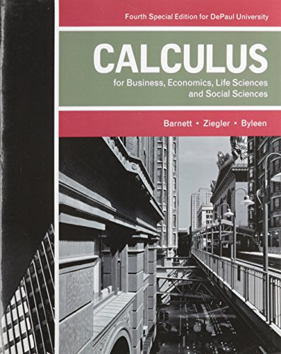 Calculus for Business, Economics, Life Sciences, and Social Sciences (4th Edition)