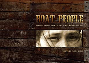Boat People: Personal Stories From the Vietnamese Exodus 1975-1996 (2011-01-01)