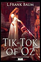 Tik-Tok of Oz (Classic Illustrated Edition)