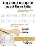 Drop 2 Chord Voicings for Jazz and Modern Guitar
