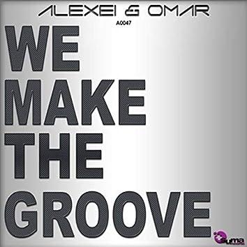 We Make The Groove