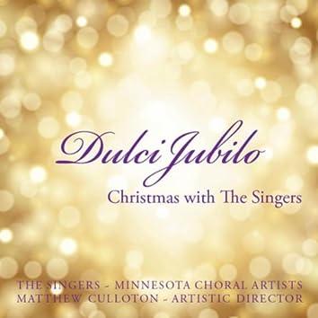 Dulci Jubilo: Christmas With the Singers