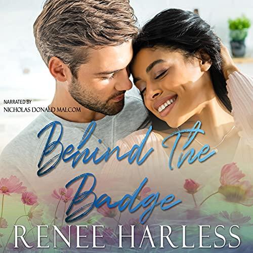 Behind the Badge Audiobook By Renee Harless cover art