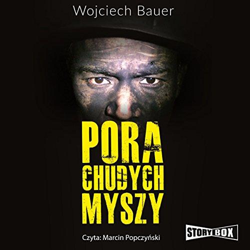 Pora chudych myszy audiobook cover art