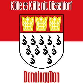 Kölle es Kölle nit Düsseldorf