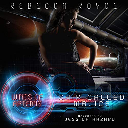 Ship Called Malice Audiobook By Rebecca Royce cover art