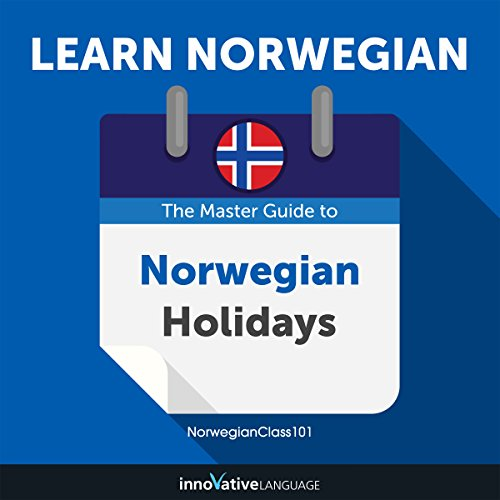 Learn Norwegian: The Master Guide to Norwegian Holidays for Beginners audiobook cover art