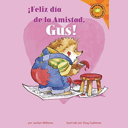 Feliz dia de la Amistad, Gus! (Happy Valentine's Day, Gus!) audiobook cover art