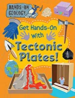 Get Hands-on With Tectonic Plates! (Hands-on Geology)