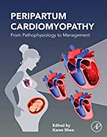 Peripartum Cardiomyopathy: From Pathophysiology to Management