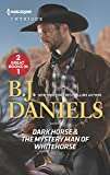 Dark Horse & The Mystery Man of Whitehorse: An Anthology (Harlequin Intrigue: Whitehorse, Montana: The McGraw Kidnapping)