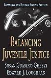 Image of Balancing Juvenile Justice