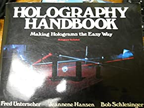 Holography Handbook Making Holograms the Eas