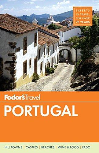 Fodor's Portugal (Fodor's Travel) [Idioma Inglés]