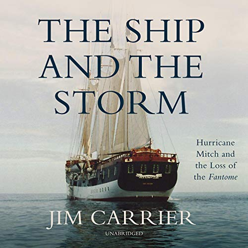 The Ship and the Storm Audiobook By Jim Carrier cover art