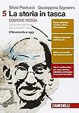 La storia in tasca. Per le Scuole superiori. Con e-book. Con espansione online. Il Novecento e oggi (Vol. 5)