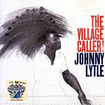 The Village Caller!