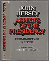 Aspects of the Presidency: Truman and Ford in Office 089919012X Book Cover
