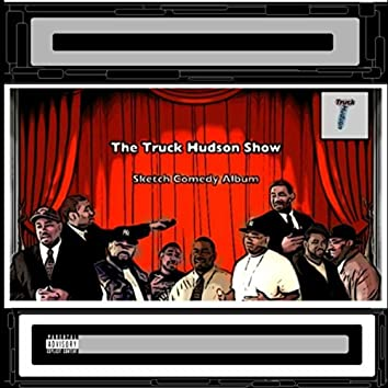 The Truck Hudson Show