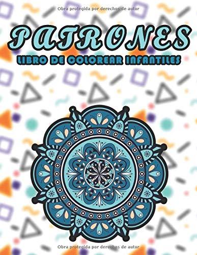 Libro de colorear de patrones infantiles: 100 fantásticas ilustraciones de patrones celtas para colorear, patrones adecuados para niños, fácil y divertido, libro de cuarentena